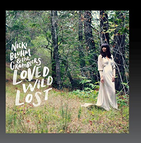 Nicki Gramblers Bluhm Loved Wild Lost