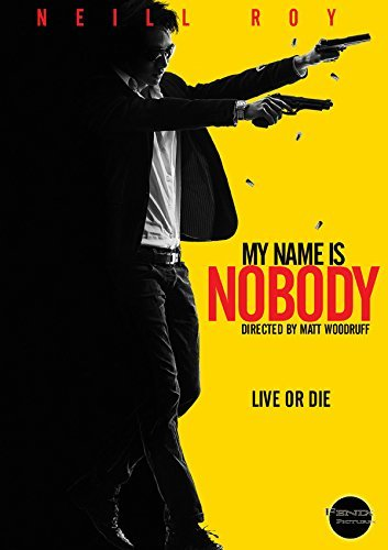 My Name Is Nobody My Name Is Nobody