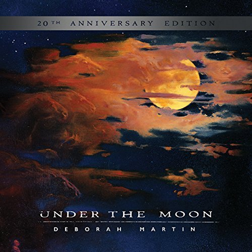 Deborah Martin Under The Moon 20th Anniversa