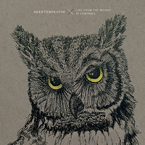 Needtobreathe Live From The Woods Live From The Woods