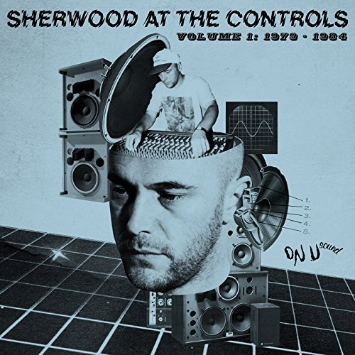 Sherwood At The Controls Vol. 1 Sherwood At The Controls Vol. 1