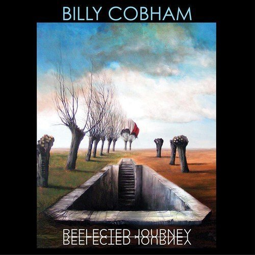 Billy Cobham Reflected Journey