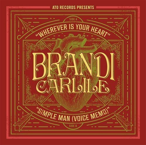 Brandi Carlile Wherever Is Your Heart Simple Man Includes $2 Off Coupon Towards The Firewatcher's D
