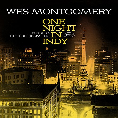Wes Montgomery One Night In Indy (feat The Ed One Night In Indy (feat The Ed