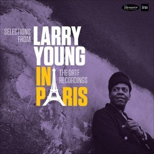 Larry Young Selections From Larry Young In
