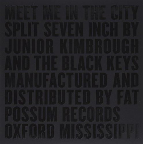Junior Black Keys Kimbrough Meet Me In The City