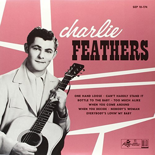 Charlie Feathers Charlie Feathers