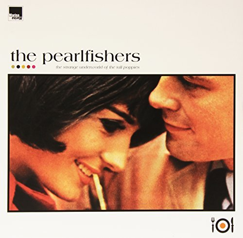 Pearlfishers Strange Underworld Of The Tall Poppies