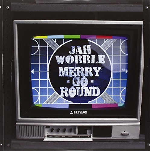 Jah Wobble Merry Go Round Let's Go Psyc