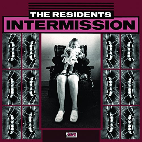 Residents Intermissions Intermissions