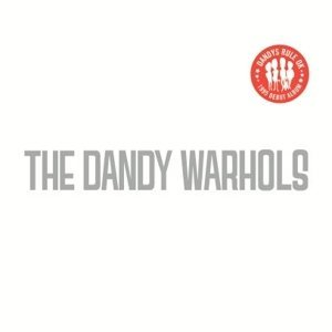 Dandy Warhols Dandy Rule Ok