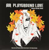 Air Playground Love Playground Love