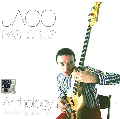 Jaco Pastorious Anthology The Warner Bros Yea
