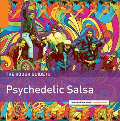 Rough Guide Rough Guide To Psychedelic Salsa
