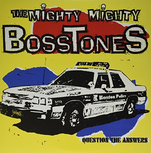 Mighty Mighty Bosstones Question The Answers Question The Answers