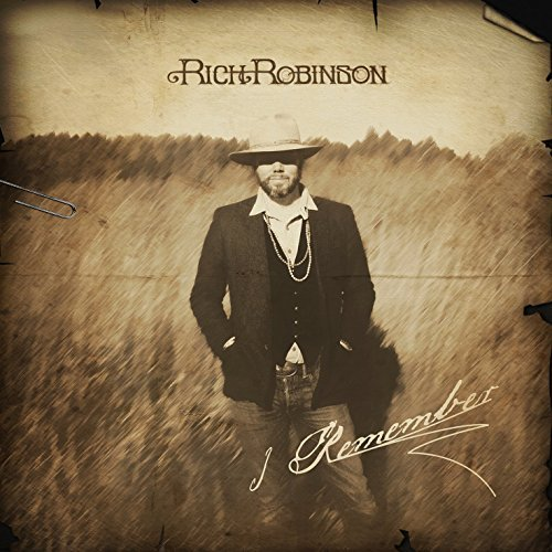 Rich Robinson I Remember