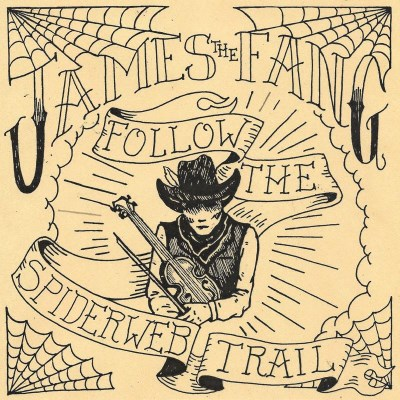 James The Fang Follow The Spiderweb Trail