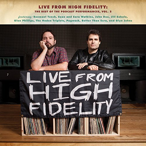 Live From High Fidelity Best Live From High Fidelity Best