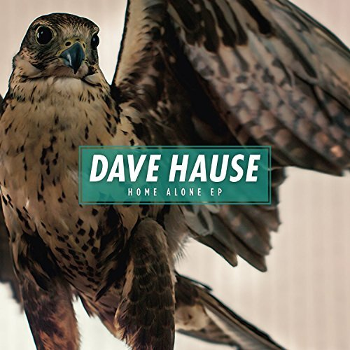 Dave Hause Home Alone Ep