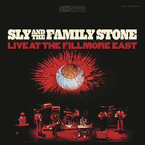 Sly & The Family Stone Live At The Fillmore Live At The Fillmore