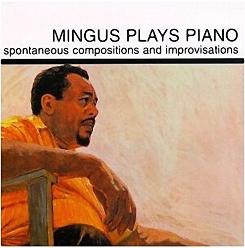 Charles Mingus Mingus Plays Piano Lp