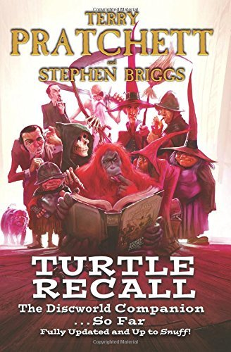 Terry Pratchett Turtle Recall The Discworld Companion . . . So Far