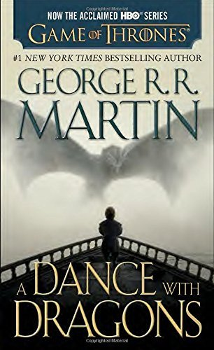 George R. R. Martin A Dance With Dragons (hbo Tie In Edition) A Song Of Ice And Fire Book Five