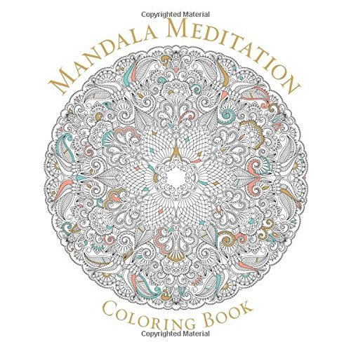 Sterling Publishing Company Mandala Meditation Coloring Book