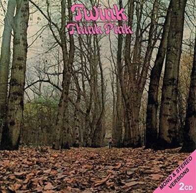 Twink Think Pink Mono & Stereo Versions 2cd