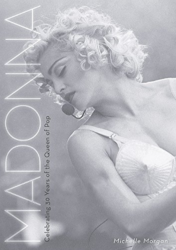 Michelle Morgan The Mammoth Book Of Madonna
