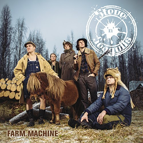 Steve N Seagulls Farm Machine Farm Machine