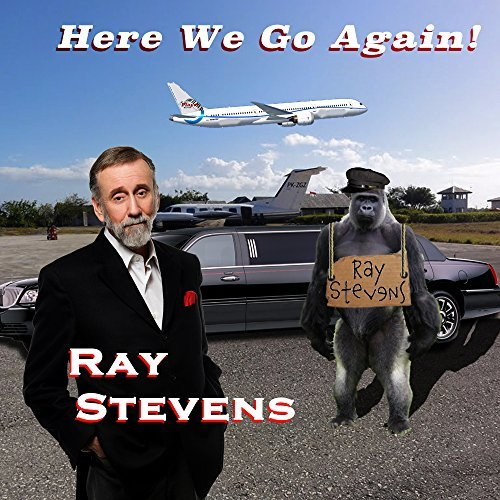 Ray Stevens Here We Go Again