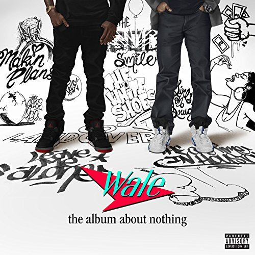 Wale Album About Nothing (explicit)