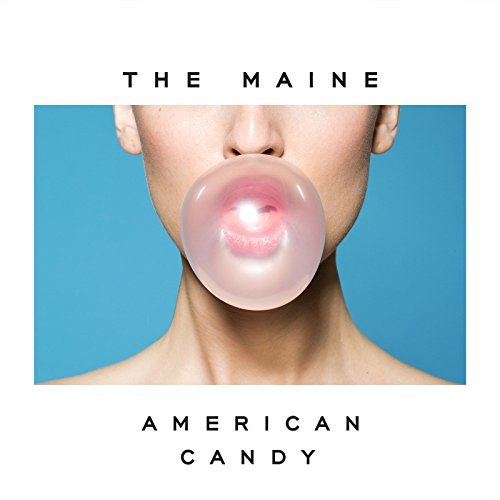The Maine American Candy