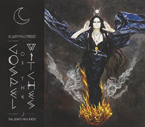 Karyn Crisis' Gospel Of The Witches Salem's Wounds