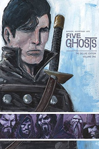 Frank J. Barbiere Five Ghosts Deluxe Edition Volume 1