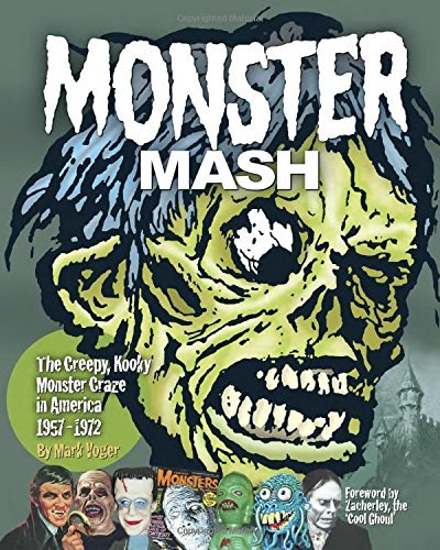Mark Voger Monster Mash The Creepy Kooky Monster Craze In America 1957 1