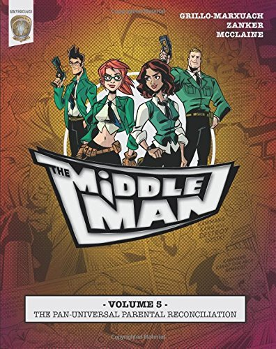 Javier Grillo Marxuach The Middleman Volume 5 The Pan Universal Paren