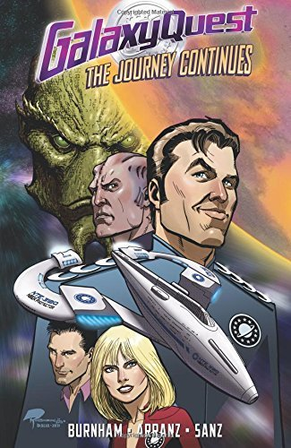 Erik Burnham Galaxy Quest The Journey Continues