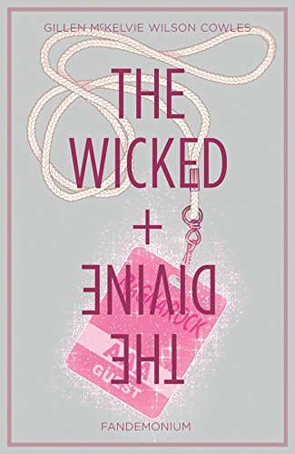 Kieron Gillen The Wicked + The Divine Volume 2 Fandemonium