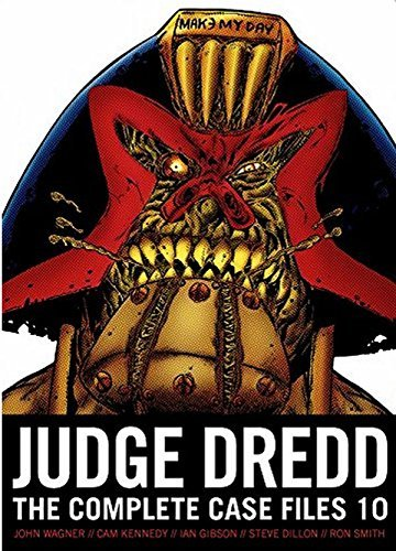 John Wagner Judge Dredd The Complete Case Files 10