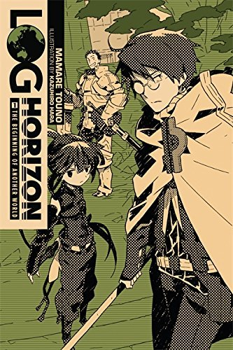 Mamare Touno Log Horizon Vol. 1 (light Novel) The Beginning Of Another World