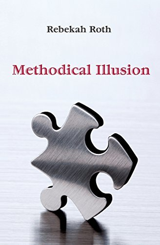 Rebekah Roth Methodical Illusion