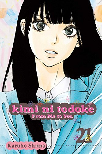 Karuho Shiina Kimi Ni Todoke From Me To You Volume 21