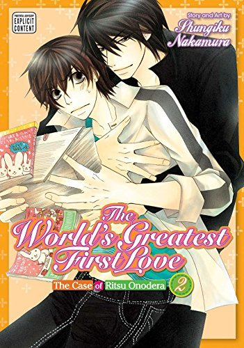 Shungiku Nakamura The World's Greatest First Love Vol. 2 The Case Of Ritsu Onodera