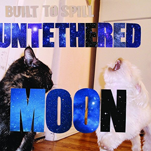Built To Spill Untethered Moon Untethered Moon
