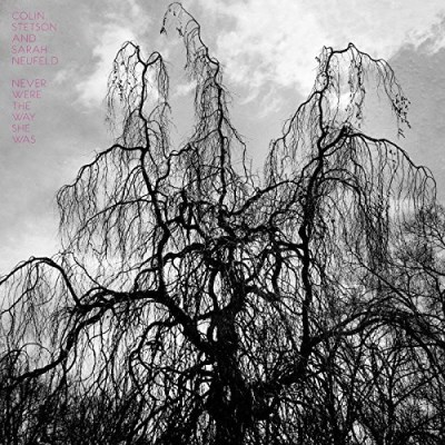 Colin Stetson And Sarah Neufeld Never Were The Way She Was (180gm Vinyl)