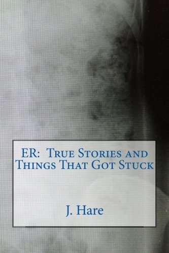 J. Hare Er True Stories And Things That Got Stuck