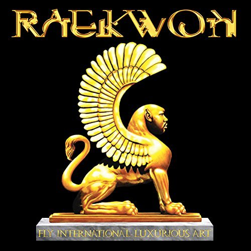Raekwon Fly International Luxurious Art Explicit Version Fly International Luxurious Art
