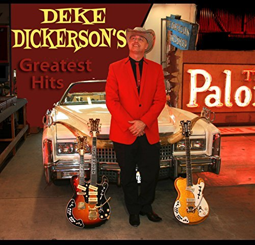 Deke Dickerson Greatest Hits
